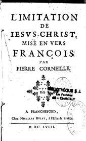L'imitation de Jésus-Christ mise en vers françois par P.Corneille