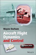 Aircraft Flight Dynamics and Control
