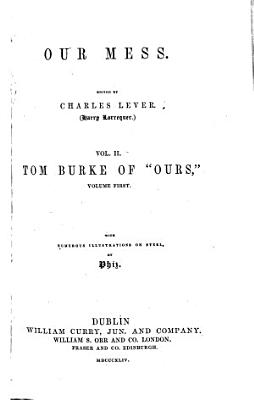 Our Mess   pts  14 35  Tom Burke of  Ours  PDF