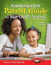 Kindergarten Parent Guide for Your Child's Success