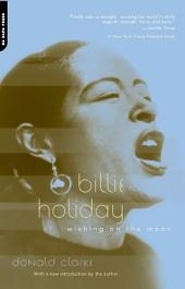 Billie Holiday: Wishing On The Moon