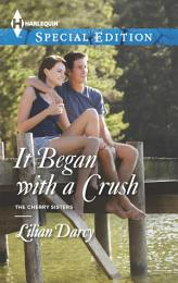 It Began with a Crush