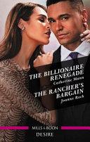 The Billionaire Renegade The Rancher S Bargain Book PDF