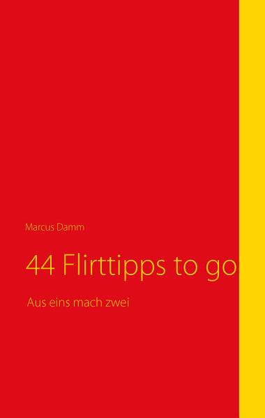 44 Flirttipps to go