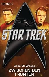 Star Trek: Zwischen den Fronten: Roman