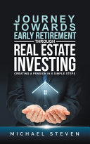 Journey Towards Early Retirement Through Real Estate Investing