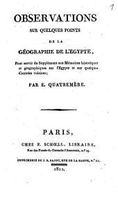 Observations sur quelques points de la géographie de l'Égypte: pour servir de supplément aux Mémoires historiques et géographiques sur l'Egypte et sur quelques contrées voisines
