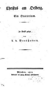 Christus am Ölberg: Ein Oratorium