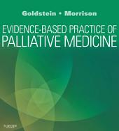 Evidence-Based Practice of Palliative Medicine E-Book