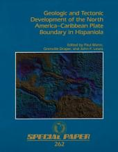 Geologic and Tectonic Development of the North America-Caribbean Plate Boundary in Hispaniola