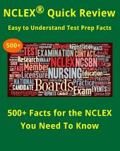 500+ Facts For The NCLEX You Need To Know (Test Prep Quick Review)
