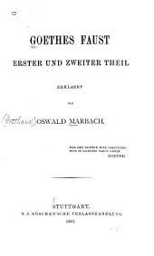 Goethes Faust, erster und zweiter theil