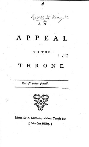 An Appeal to the Throne [i.e. to George II., for the better management of the political affairs of the country.]