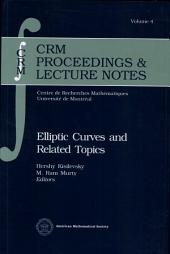 Elliptic Curves and Related Topics