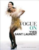 Vogue on Yves Saint Laurent PDF
