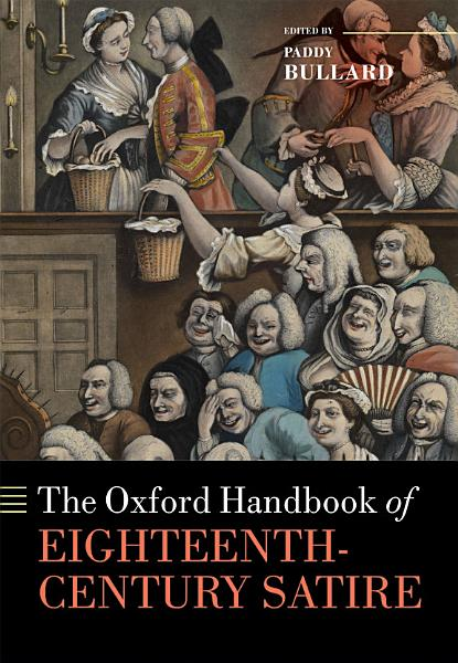 The Oxford Handbook of Eighteenth Century Satire