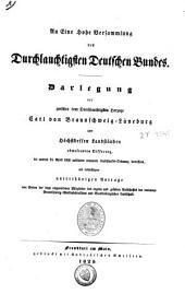 Darlegung der zwischen dem durchlauchtigsten Herzoge Carl von Braunschweig-Lüneburg und Höchstdessen Landständen obwaltenden Differenz: die unterm 25 April 1820 publicirte erneuerte Landschafts-Ordnung betreffend