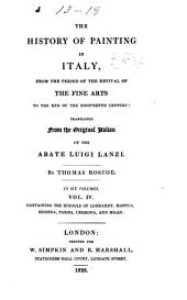The History of Painting in Italy: The schools of Lombardy, Mantua, Modena, Parma, Cremona, and Milan
