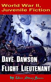 Dave Dawson, Flight Lieutenant: World War II, Adventure