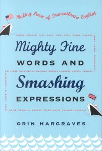 Mighty Fine Words and Smashing Expressions PDF