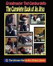 The Complete Book of Jiu Jitsu