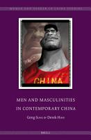 Men and Masculinities in Contemporary China PDF
