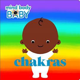 Mind Body Baby  Chakras