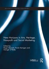 New Horizons in Arts, Heritage, Nonprofit and Social Marketing