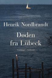Døden fra Lübeck: Erindringer