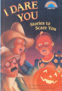 I Dare You Stories to Scare You Book