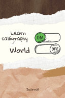 Learn Calligraphy On Word Off Journal Book