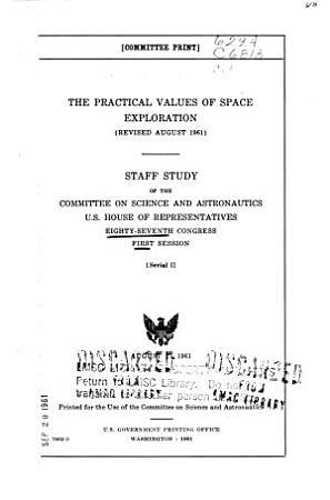 The Practical Values of Space Exploration  revised August 1961   PDF