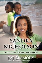 Sandra Nicholson: A Backstory to THE CONFESSION