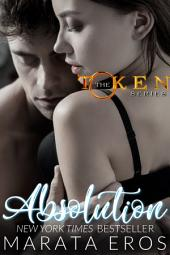The Token Series Boxed Set (Volumes 4-6): Billionaire Dark Romance