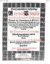 Ein catholische Leichpredig bey der Christlichen Begräbnus ... des Ehrwirdigen ... Herrn Jacob Feuchten episcopi Naturensis, Weichbischoffen zu Bamberg (etc.)
