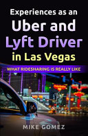 Experiences as an Uber and Lyft Driver in Las Vegas