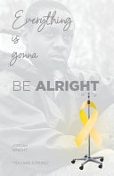 Download Everything Is Gonna Be Alright Book