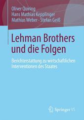 Lehman Brothers und die Folgen: Berichterstattung zu wirtschaftlichen Interventionen des Staates