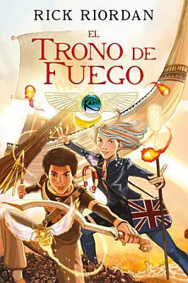 El Trono de Fuego  Novela Gr  fica   The Throne of Fire  The Graphic Novel PDF