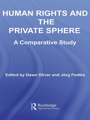 Human Rights and the Private Sphere vol 1