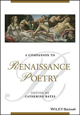 A Companion to Renaissance Poetry PDF