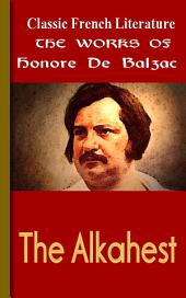The Alkahest: Works of Balzac