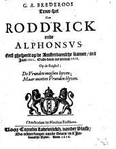G.A. Brederoos Treur-spel van Rodd'rick ende Alphonsus: Volume 1