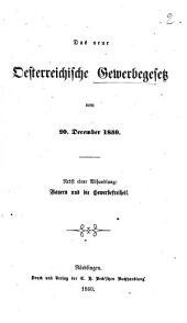 Das neue Oesterreichische Gewerbegesetz vom 20. December 1859: Nebst einer Abhandlung: Bayern und die Gewerbefreiheit