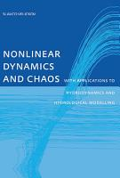 Nonlinear Dynamics and Chaos with Applications to Hydrodynamics and Hydrological Modelling PDF
