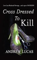 Cross Dressed to Kill