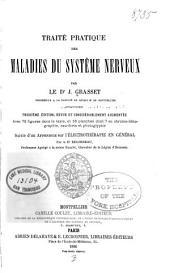 Traité pratique des maladies du système nerveux: Volume 1