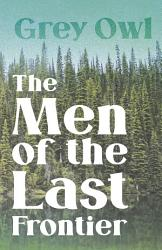 The Men of the Last Frontier PDF