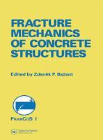 Fracture Mechanics of Concrete Structures PDF