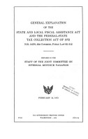 General Explanation of the State and Local Fiscal Assistance Act and the Federal State Tax Collection Act of 1972  H R  14370  92d Congress  Public Law 92 512 PDF